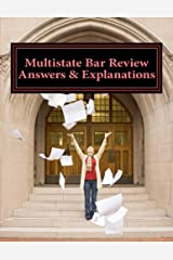 Multistate Bar Review Answers & Explanations: 581 Questions & Detailed Explanatory Answers Paperback