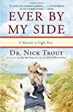 Ever by My Side, Nick Trout, 0767932013