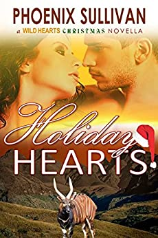 Holiday Hearts: A Christmas Novella (Wild Hearts Romance Book 5) by [Sullivan, Phoenix]