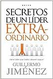 Secretos de un Lider Extraordinario, Guillermo Jimenez, 0789920514