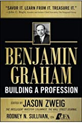 Benjamin Graham, Building a Profession: The Early Writings of the Father of Security Analysis Hardcover