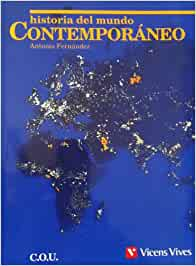 Historia del mundo contemporaneo, cou: Amazon.es: Fernandez, Antonio: Libros
