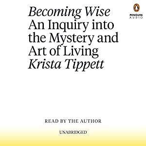 Becoming Wise Audiobook