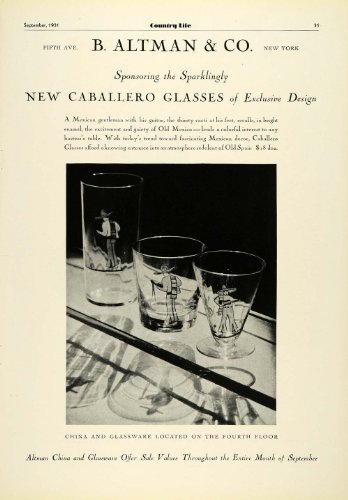 1931 Ad B Altman Caballero Glasses Glassware Old Mexico Barware Fine China Decor - Original Print Ad from PeriodPaper LLC-Collectible Original Print Archive