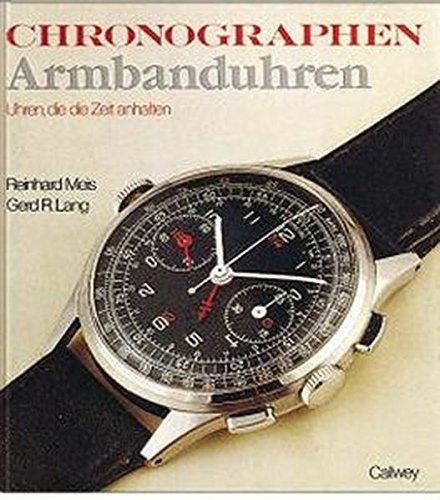(Chronographen Armbanduhren: Die Zeit zum Anhalten (German Edition) )