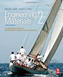 Engineering Materials 2, Fourth Edition: An Introduction to Microstructures and Processing (International Series on Materials Science and Technology)