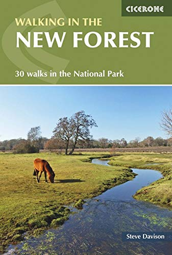 Read Online Walking in the New Forest: 30 Walks in the New Forest National Park (Cicerone Guides) pdf epub