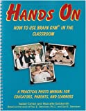 Hands On: How to Use Brain Gym in the Classroom