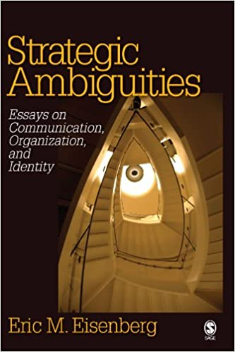 strategic ambiguities essays on communication organization and  strategic ambiguities essays on communication organization and identity 1st edition