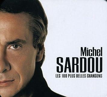 les 100 plus belles chansons michel sardou