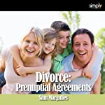 Divorce: Prenuptial Agreements | Sam Margulies