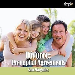 Divorce: Prenuptial Agreements