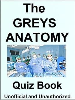 The Greys Anatomy Quiz Book - Kindle edition by Rachel ...