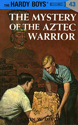 Hardy Boys 43: The Mystery of the Aztec Warrior (The Hardy - 43 Cat