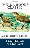 A Birding on a Bronco, Florence Merriam, 1463784317