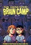 Brain Camp, Susan Kim and Laurence Klavan, 1596433663