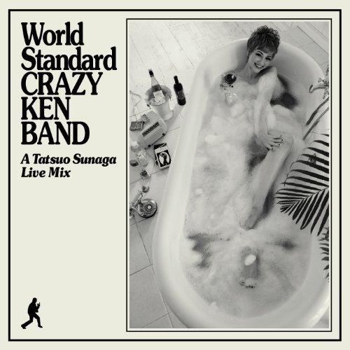 World Standard Crazy Ken Band: Tatsuo Sunaga Live