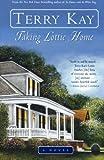 Taking Lottie Home, Terry Kay, 0060937017