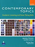 Contemporary Topics Intro: Academic Listening and