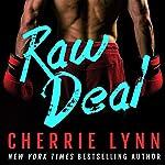 Raw Deal | Cherrie Lynn