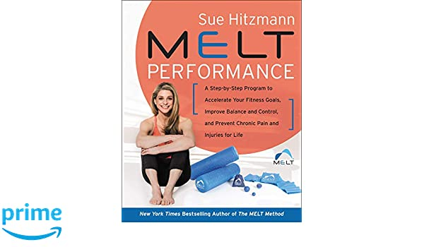 MELT Performance: A Step-by-Step Program to Accelerate Your ...