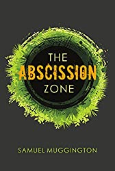 The Abscission Zone (Unintentional Cruelty Book 1)