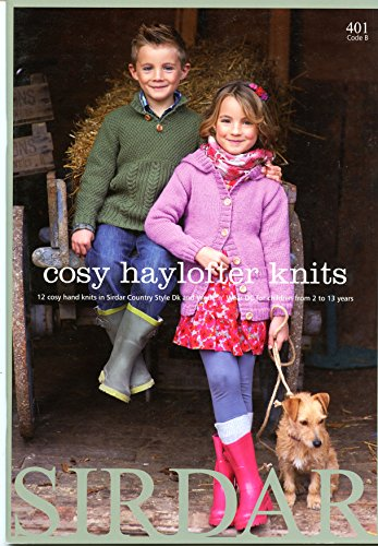 Cosy Haylofter Knits - Sirdar Pattern Book 401