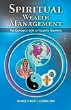 Spiritual Wealth Management, George S. Mentz, 1452557411