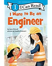 I Want to Be an Engineer (I Can Read Level 1)