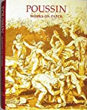img - for Poussin Works on Paper (Drawings From The Collection Of Her Majesty Queen Elizabeth II) book / textbook / text book