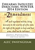 Firearms Industry Directory, Alec Swayngham, 1493580124