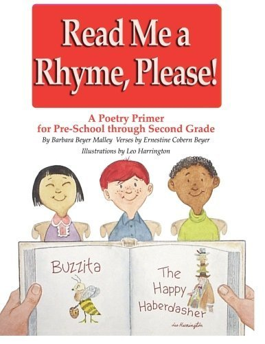 Read Me a Rhyme Please. A Poetry Prime for Preschool through 2nd grade. by Barbara Beyer Malley (2006-06-16)