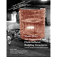 Multi-Story Air-Supported and Fluid-Inflated Building Structures-Revised Edition: Concepts, Design Principles, and Prototypes