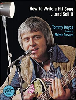 How to Write a Hit Song and Sell It: Tommy Boyce: 9780879802912 ...
