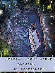 Special Agent: Mauve-Origins