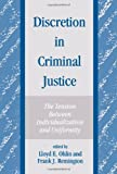 Discretion in Criminal Justice : The Tension Between Individualization and Uniformity, , 0791415643