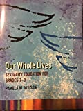 img - for Our Whole Lives: Sexuality Education for Grades 7-9 (Junior High School) book / textbook / text book