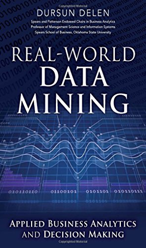 Download Real-World Data Mining: Applied Business Analytics and Decision Making (FT Press Analytics) Pdf