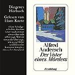 Der Vater eines Mörders | Alfred Andersch