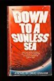 Down to a Sunless Sea, David Graham, 0449245136