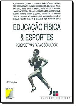 Book Educação física & esportes: Perspectivas para o século XXI (Corpo motricidade) (Portuguese Edition)