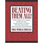 Beating Them All!: Thirty Days to a Magic Score on Any Elementary Literacy Instruction Exam for Teacher Certification (Boosalis) (Paperback) - Common