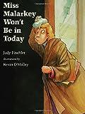 Miss Malarkey Won't Be in Today, Judy Finchler, 0802775918