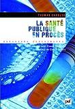 Image de La santé publique en procès (French Edition)