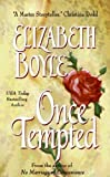 Front cover for the book Once Tempted by Elizabeth Boyle