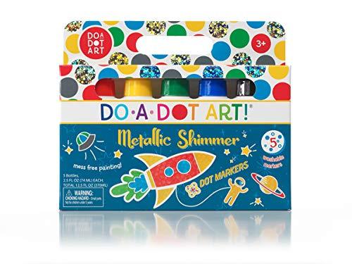Do A Dot Art Markers - Metallic Shimmer Washable Non-Toxic Daubers Set of 5 for Kids, Children, Toddlers Preschool and Kindergarten Teachers, The Original Dot Markers
