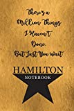 Hamilton Notebook: 110 Blank Lined Page, College