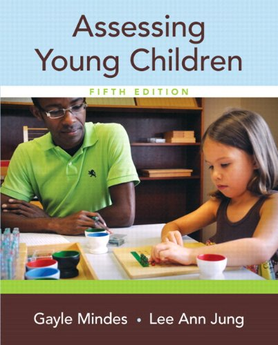 Assessing Young Children, Enhanced Pearson eText with Loose-Leaf Version -- Access Card Package (5th Edition)