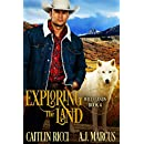 Exploring the Land (Wild Lands Book 4)