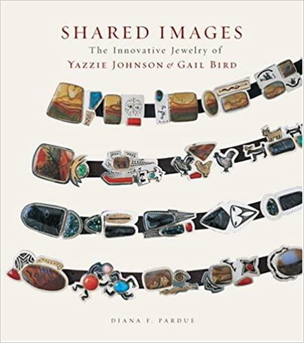 Book Shared Images: The Innovative Jewelry of Yazzie Johnson and Gail Bird